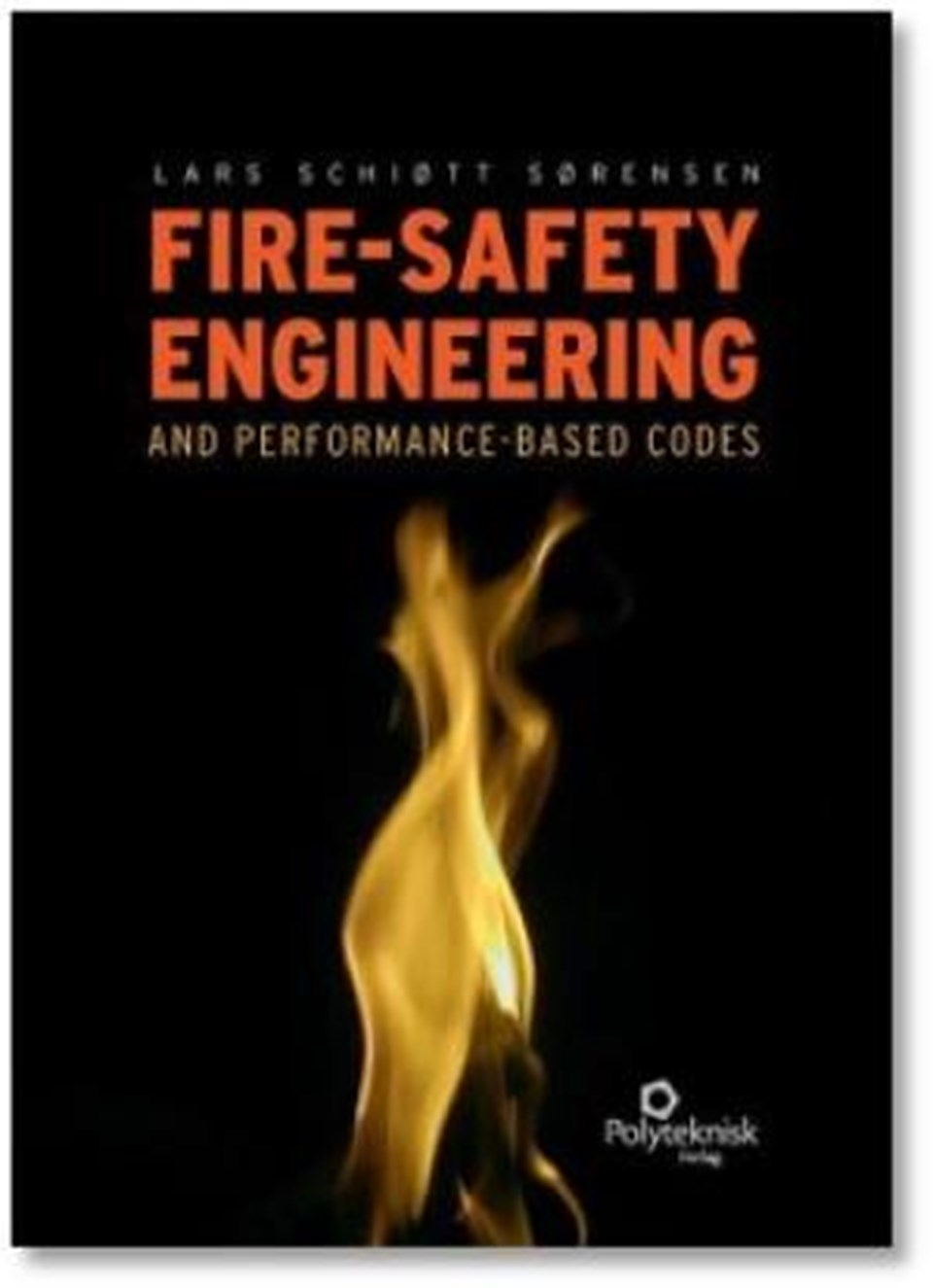Fire-safety engineering and performancebased codes