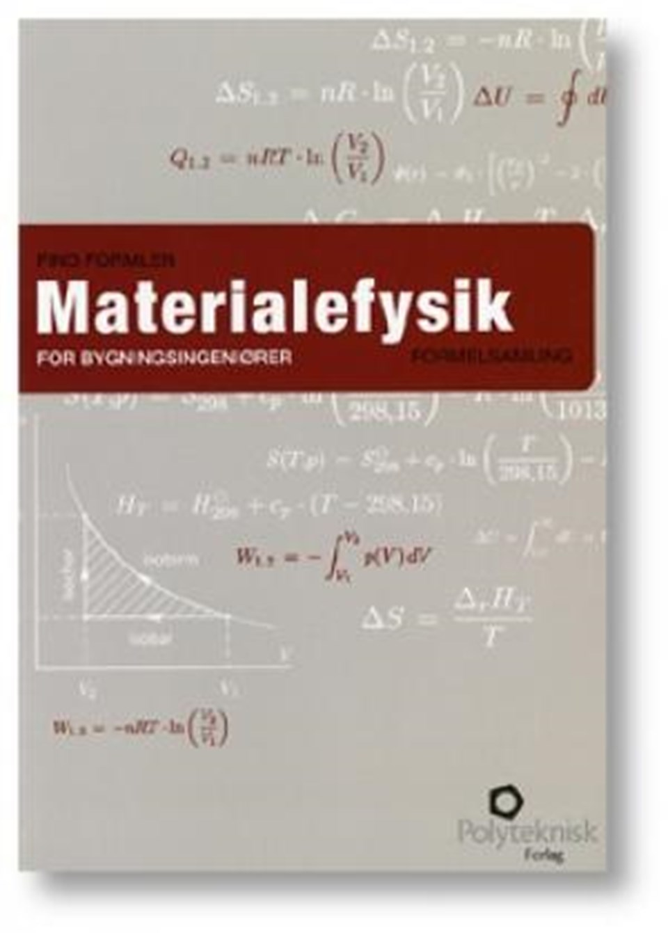 Find formlen - Materialefysik for bygningsing.