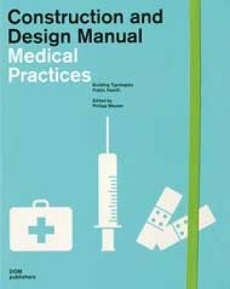 Construction and Design Manual - Medical Practices