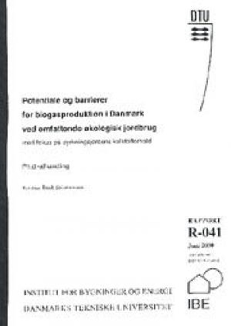 Potentiale og barrierer for biogasproduktion i Dan