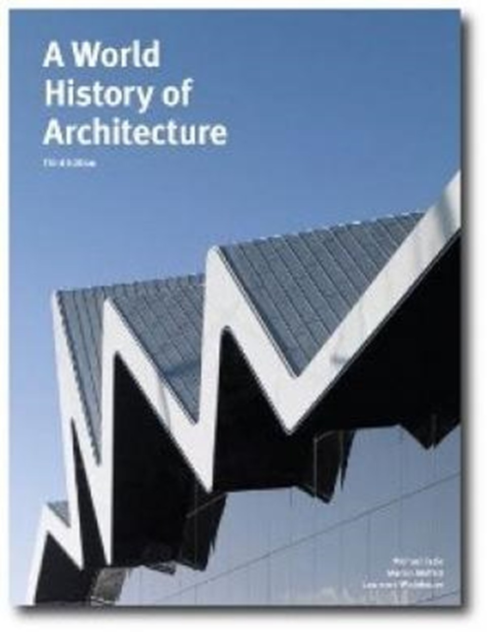 A World History of Architecture - Third Edition