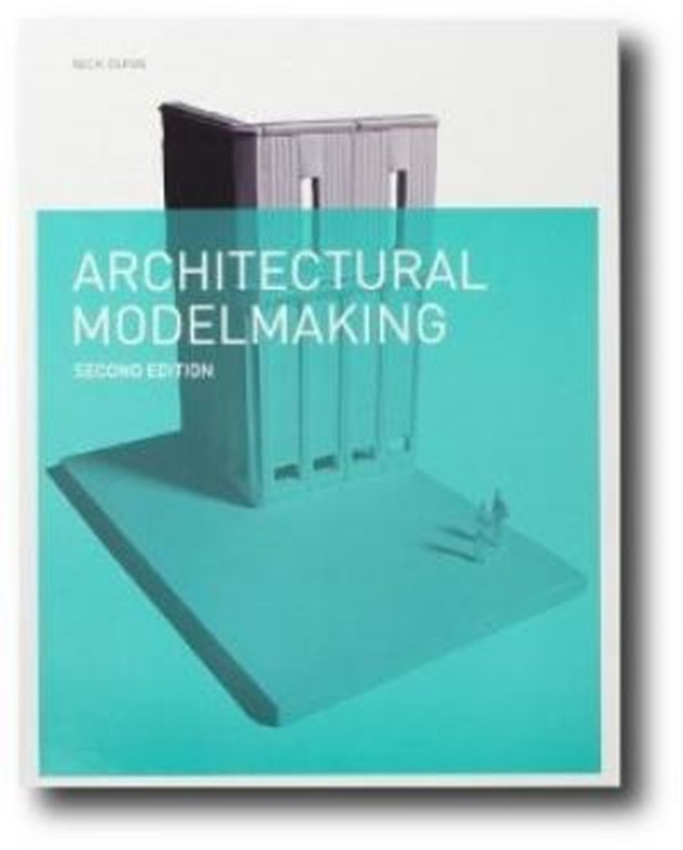 Architectural Modelmaking 2.ed.