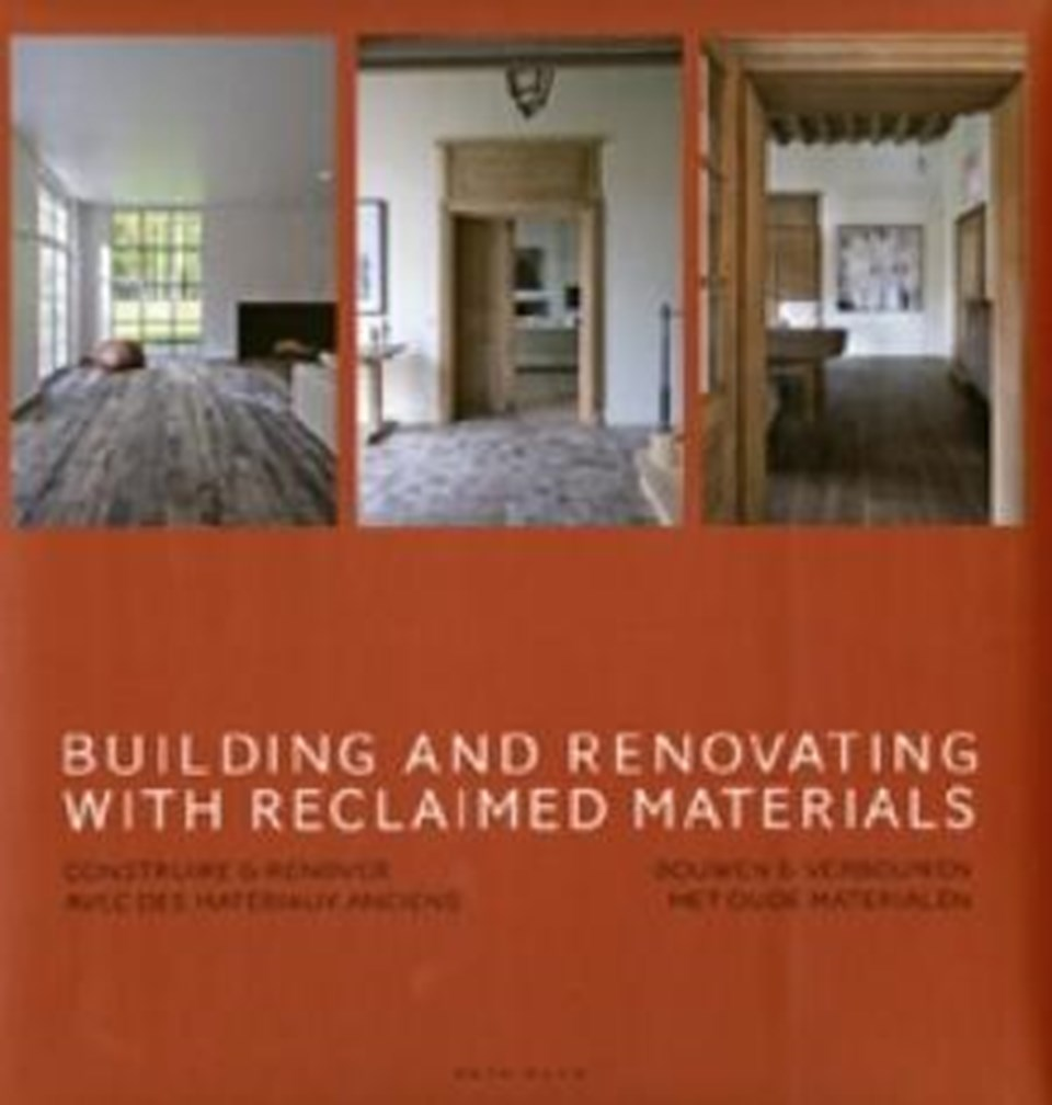 Building & Renovating with Reclaimed Materials